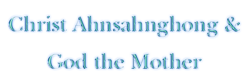 Ahnsahnghong and God the Mother